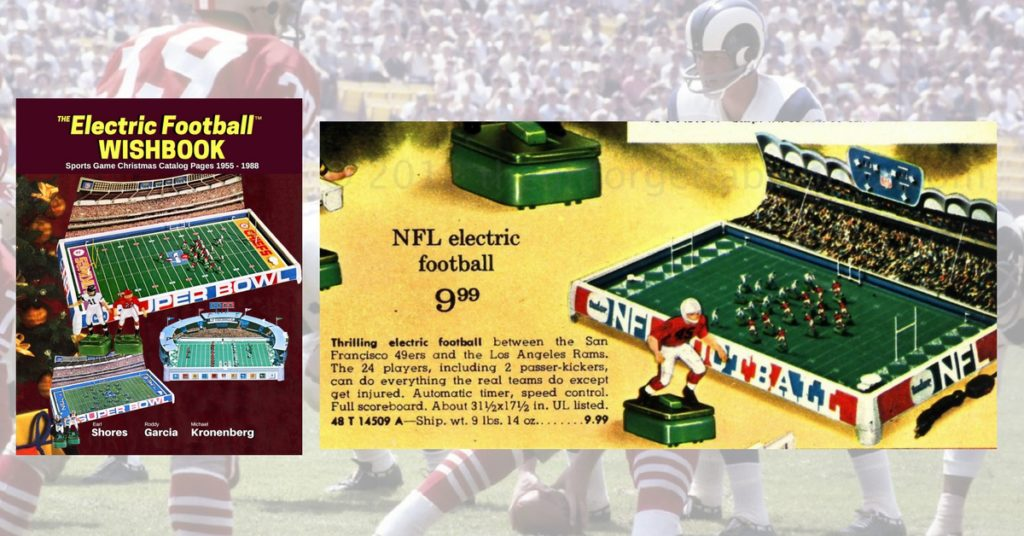 "<img alt=""Electric Football Wishbook 1968 Ward page with Rams vs 49ers"">"